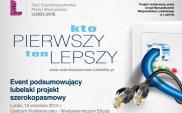 """""""Szerokopasmowe Lubelskie"""" podsumowuje największy projekt w historii województwa"""