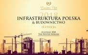 """Już wkrótce IX edycja konferencji """"Infrastruktura Polska & Budownictwo"""""""