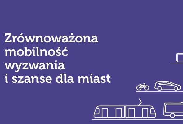 Zrównoważona mobilność miejska – wyzwania i szanse dla miast. Konferencja w Rzeszowie